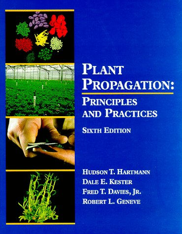 Plant Propagation: Principles And Practices (6Th Edition)