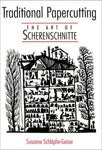 Traditional Papercutting: The Art Of Scherenschnitte