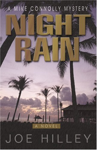 Night Rain (Mike Connolly Mystery Series #4)
