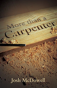 More Than A Carpenter  (Proclaiming The Gospel)