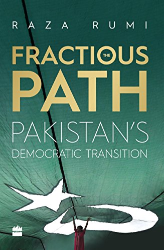 The Fractious Path: Pakistan'S Democratic Transition