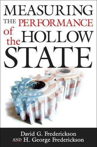 Measuring The Performance Of The Hollow State (Public Management And Change)