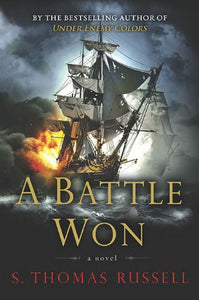 A Battle Won (Adventures Of Charles Hayden, Book 2)