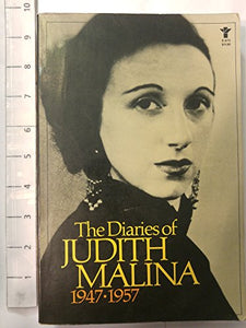 The Diaries Of Judith Malina: 1947-1957
