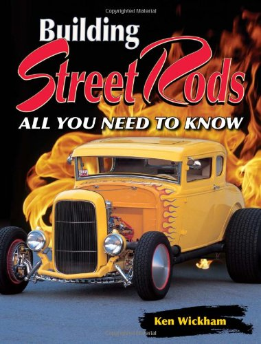 Building Street Rods: All You Need To Know