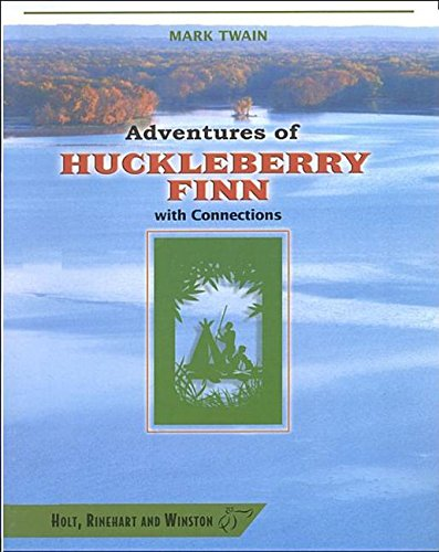 Adventures Of Huckleberry Finn: With Connections (Hrw Library)
