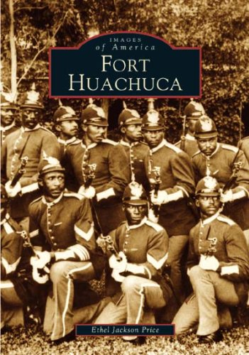 Fort Huachuca   (Az)  (Images Of America)