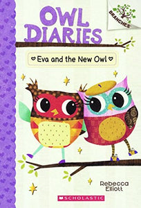 Eva And The New Owl (Turtleback School & Library Binding Edition) (Owl Diaries)