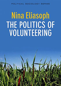 The Politics Of Volunteering
