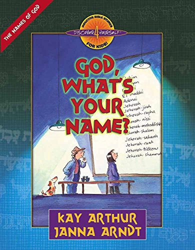 God, What'S Your Name? (Discover 4 Yourself Inductive Bible Studies For Kids)