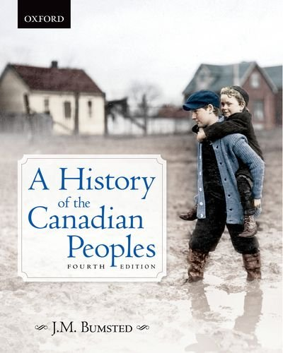 A History Of The Canadian Peoples 4E