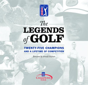 The Legends Of Golf: Twenty-Five Years Of The Champion Tour