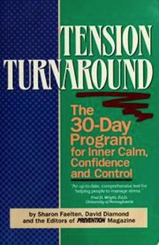 Tension Turnaround: 30-Day Program For Inner Calm, Confidence, And Control