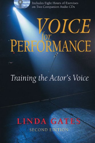 Voice For Performance - Training The Actor'S Voice Second Edition