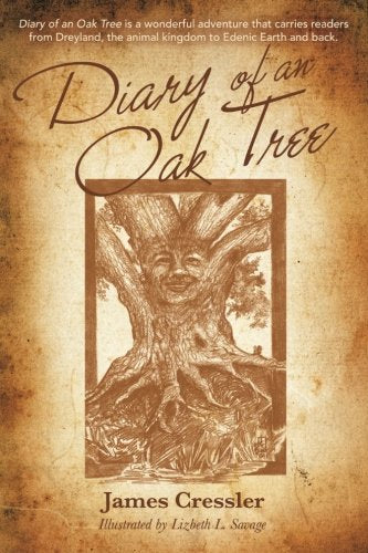 Diary Of An Oak Tree: A Fantasy Fiction Story About Urban Treetop Creatures And The Legend Of Troika.