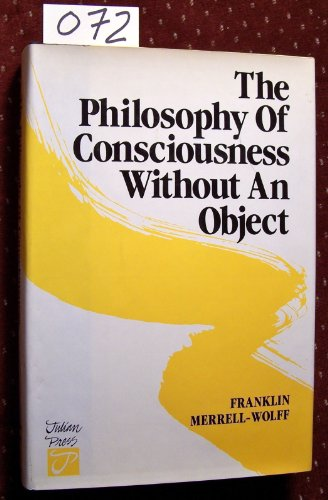 Philosophy Of Consciousness Without An Object