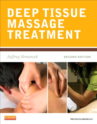Deep Tissue Massage Treatment, 2E (Mosby'S Massage Career Development)