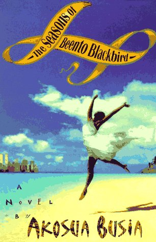 The Seasons Of Beento Blackbird: A Novel