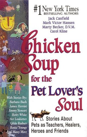 Chicken Soup For The Pet Lover'S Soul (Chicken Soup For The Soul)