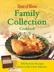 Taste Of Home: Family Collection Cookbook: 438 Favorite Recipes From Cooks Across America (Taste Of Home Annual Recipes)