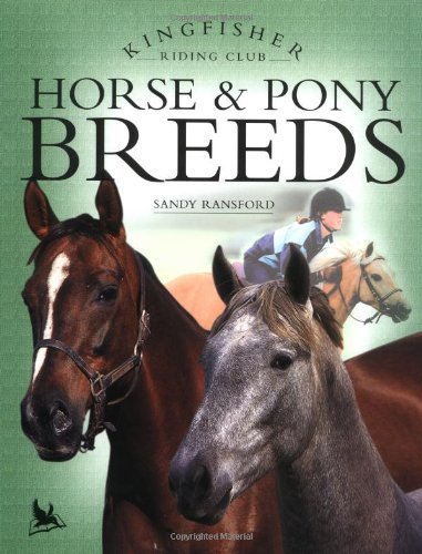 Horse &  Pony Breeds (Kingfisher Riding Club)