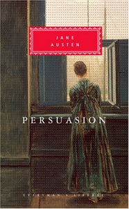 Persuasion (Everyman'S Library)