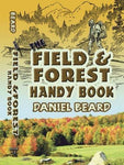 The Field And Forest Handy Book (Dover Children'S Activity Books)