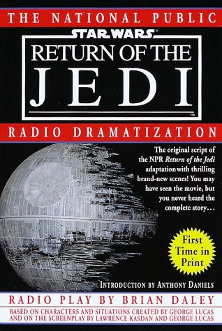 Npr Dramatization: Star Wars: Episode 6: Return Of The Jedi