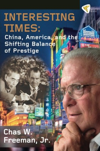 Interesting Times: China, America, And The Shifting Balance Of Prestige
