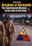 Breakout At Normandy: The 2Nd Armored Division In The Land Of The Dead (French Edition)