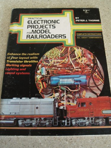 Practical Electronic Projects For Model Railroaders
