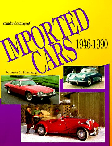 Standard Catalog Of Imported Cars 1946-1990