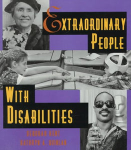 Extraordinary People With Disabilities