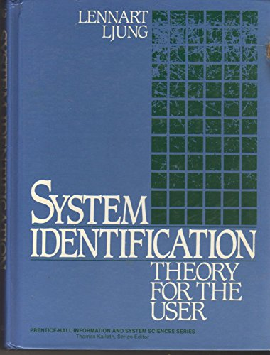 System Identification: Theory For The User (Prentice-Hall Information And System Sciences Series)