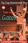 Tale Of The Gator: The Story Of Craig Bodzianowski, The Boxer Who Wouldn'T Stay Down