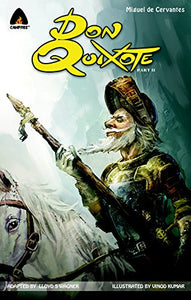 Don Quixote, Part Ii: The Graphic Novel (Campfire Graphic Novels)