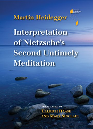 Interpretation Of Nietzsche'S Second Untimely Meditation (Studies In Continental Thought)