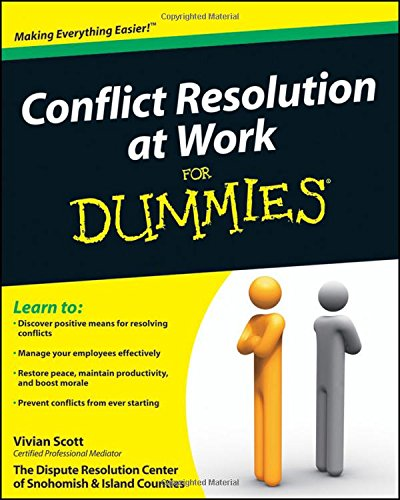 Conflict Resolution At Work For Dummies