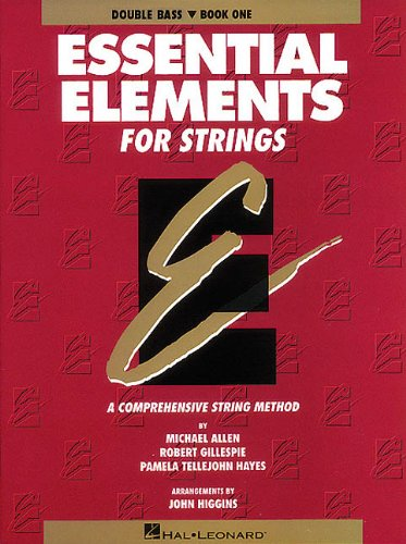 Essential Elements For Strings - Book 1 (Original Series): Double Bass (Essential Elements For Strings, Bk 1)