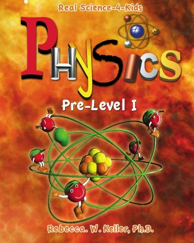 Physics, Pre-Level 1 (Real Science-4-Kids)