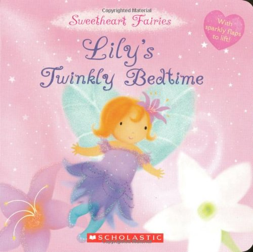 Sweetheart Fairies: Lily'S Twinkly Bedtime