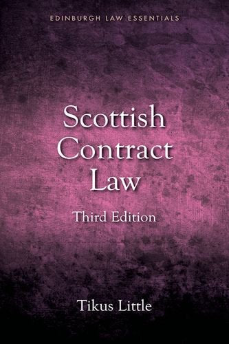 Scottish Contract Law (Edinburgh Law Essentials Eup)
