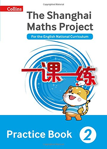 Shanghai Maths  The Shanghai Maths Project Practice Book Year 2: For The English National Curriculum