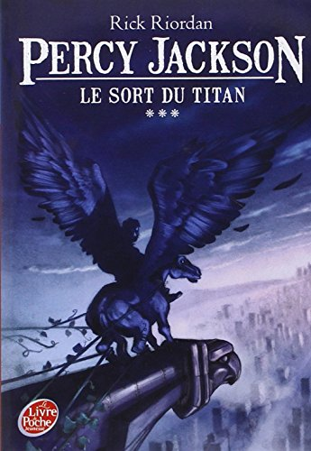 Percy Jackson 3/Le Sort Du Titan (French Edition)