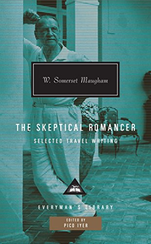The Skeptical Romancer: Selected Travel Writing (Everyman'S Library)