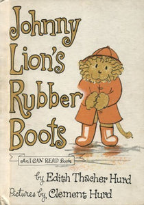 Johnny Lion'S Rubber Boots (An I Can Read Book)