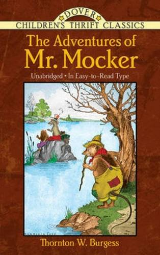 The Adventures Of Mr. Mocker (Dover Children'S Thrift Classics)