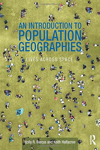 An Introduction To Population Geographies: Lives Across Space
