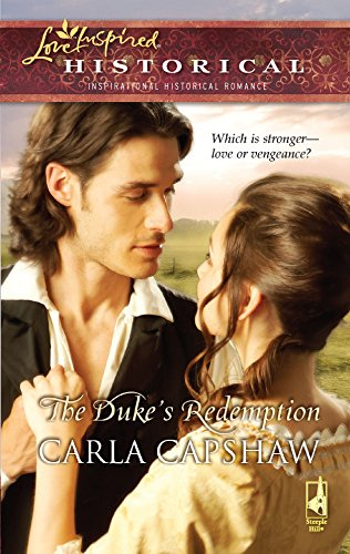 The Duke'S Redemption (Steeple Hill Love Inspired Historical)