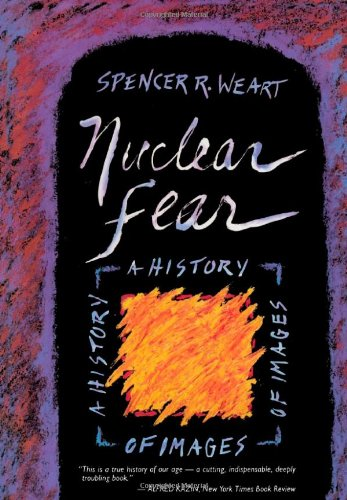 Nuclear Fear: A History Of Images